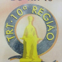 Photo taken at Tribunal Regional do Trabalho da 10ª Região (TRT 10) by DelmaEliane C. on 3/28/2014