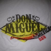 Photo taken at Don Miguel Mexican Bar by Tommy B. on 6/4/2012