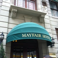 Photo taken at Mayfair Hotel by Jeff M. on 6/8/2012