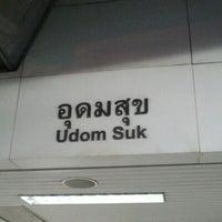 Photo taken at BTS Udom Suk (E12) by คนเดินดิน ถ. on 6/8/2012