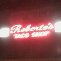 Photo taken at Roberto's Taco Shop by Teri C. on 3/20/2012