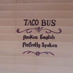 Photo taken at Taco Bus by Jelena N. on 3/22/2012