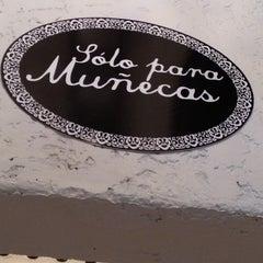 Photo taken at Sólo Para Muñecas by Celeste B. on 4/28/2012