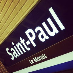 Photo taken at Métro Saint-Paul – Le Marais [1] by Malik R. on 8/22/2012