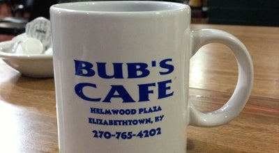 Photo of Diner Bub's Cafe at 611 W Poplar St, Elizabethtown, KY 42701, United States