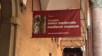 Photo of History Museum Museo Civico Medievale at Bologna 40121, Italy