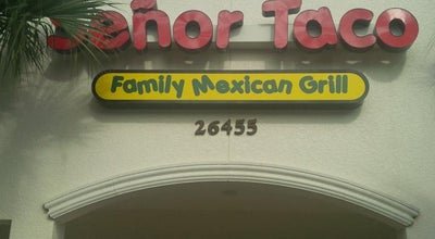 Photo of Mexican Restaurant señor taco at 26455 Old 41 Rd, Bonita Springs, FL 34135, United States