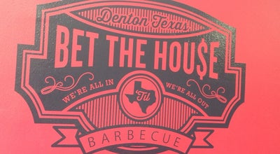 Photo of BBQ Joint Bet The House BBQ at 508 S Elm St, Denton, TX 76201, United States