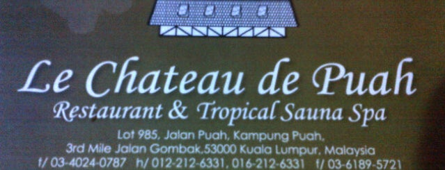 Le Chateau de Puah Restaurant & Tropical Sauna Spa is one of Makan @ KL #1.
