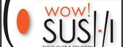 Wow! Sushi is one of Restaurantes, Bares, Cafeterias y el Mundo Gourmet.