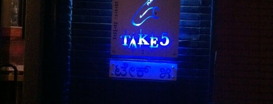 Take 5 is one of Bangalore - 'Nightlife'.