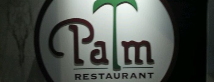 The Palm Restaurant is one of the ususal.