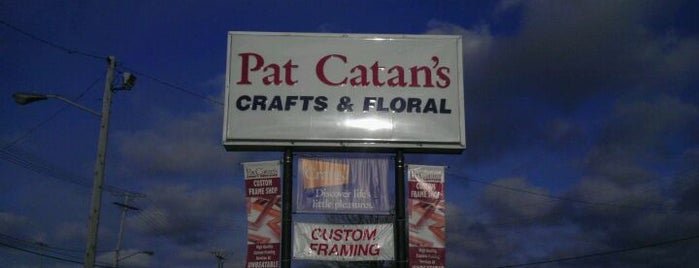 Pat Catan's is one of My spots.