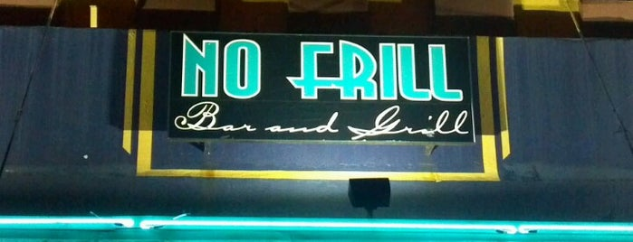 No Frill Bar and Grill is one of Favorite Places.