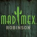 Mad Mex Robinson