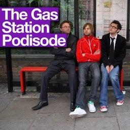 Gas Station Podisode